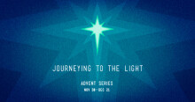 Journeying To The Light: The Wise Men From Afar