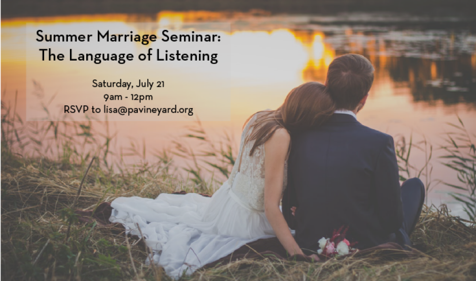 Summer Marriage Seminar: The Language of Listening