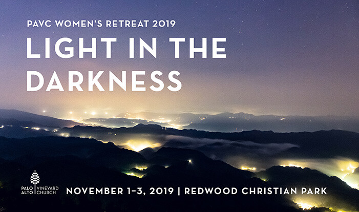 Women's Retreat: Light in the Darkness  - Nov 1 2019 4:00 PM
