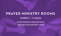 Sunday Prayer Ministry Room - Sundays 11:45 AM