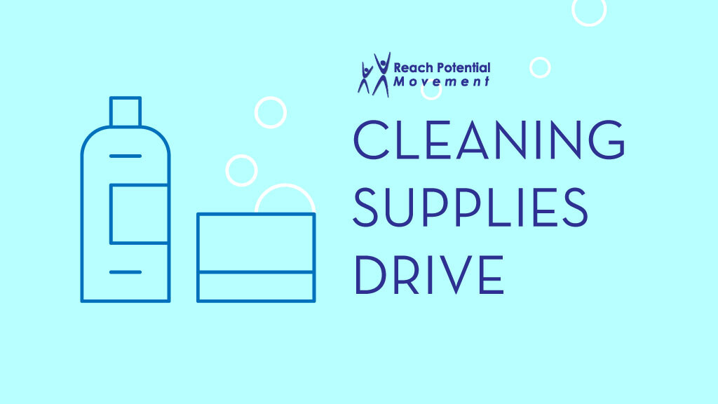 Reach Potential: Cleaning Supplies Drive