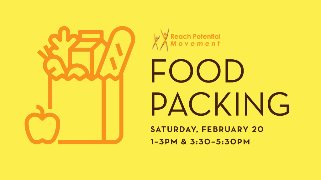 Reach Potential: Food Packing, February 20